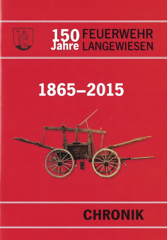 150 Jahre Feuerwehr Langewiesen
