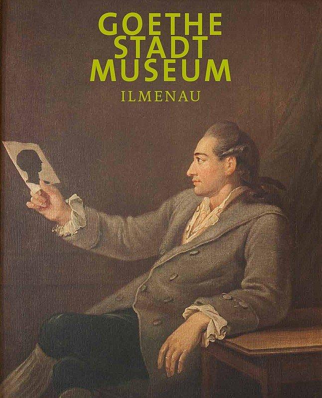 GoetheStadtMuseum Ilmenau - Katalog zur Dauerausstellung