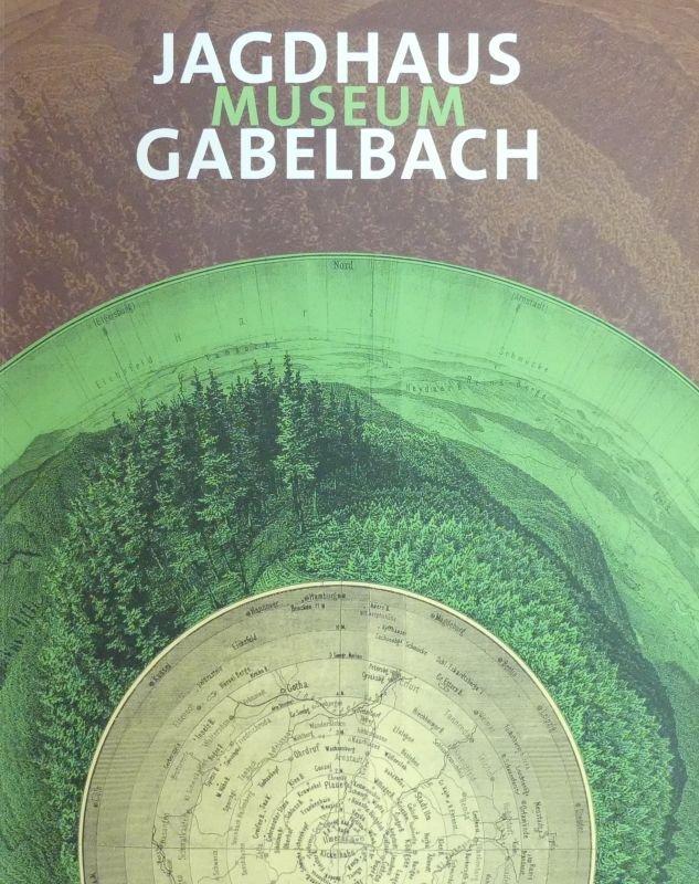 Katalog Museum Jagdhaus Gabelbach