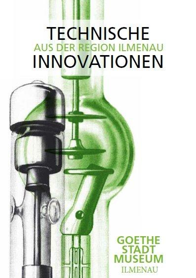 Technische Innovationen aus der Region Ilmenau