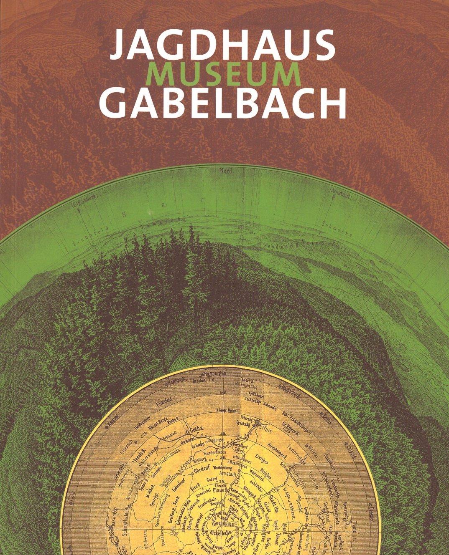 Buchcover des Kataloges vom Museum Jagdhaus Gabelbach